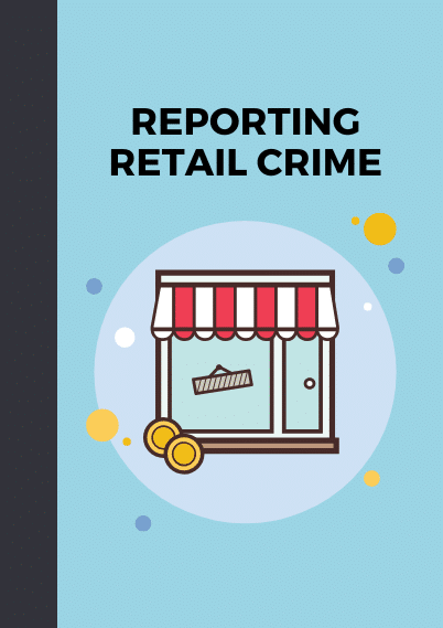 reporting retail crime